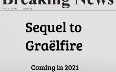 Coming in 2021: The Sequel to Graëlfire